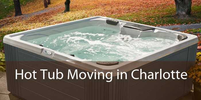 Hot Tub Moving in Charlotte